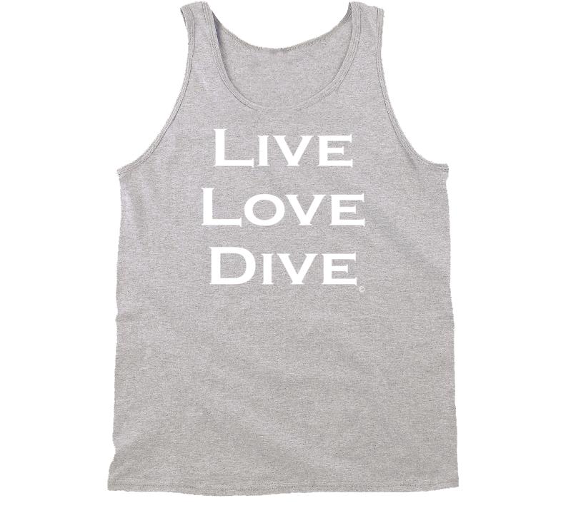 LIVE LOVE DIVE Scuba Diver Tank Shirt - Unisex