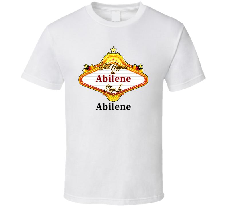 Abilene What Happens in Vegas Parody Funny Custom T Shirt