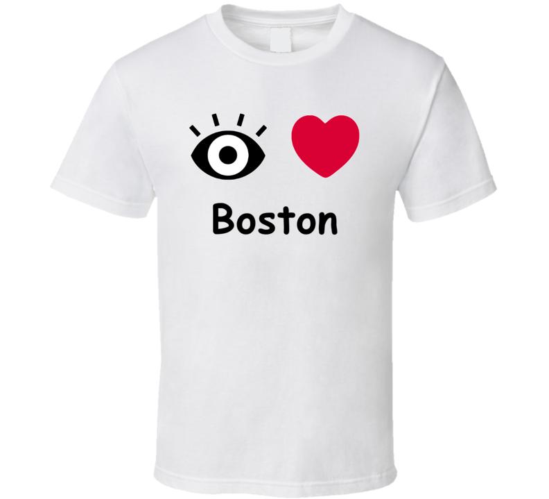 Boston I Love Boston Custom T Shirt