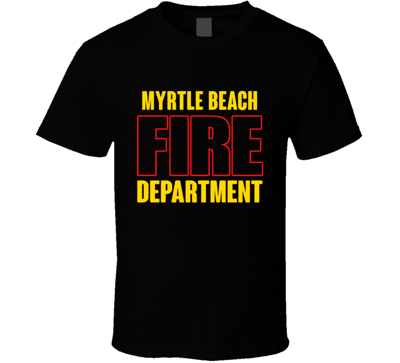 Myrtle Beach Fire Department Personalized City T Shirt