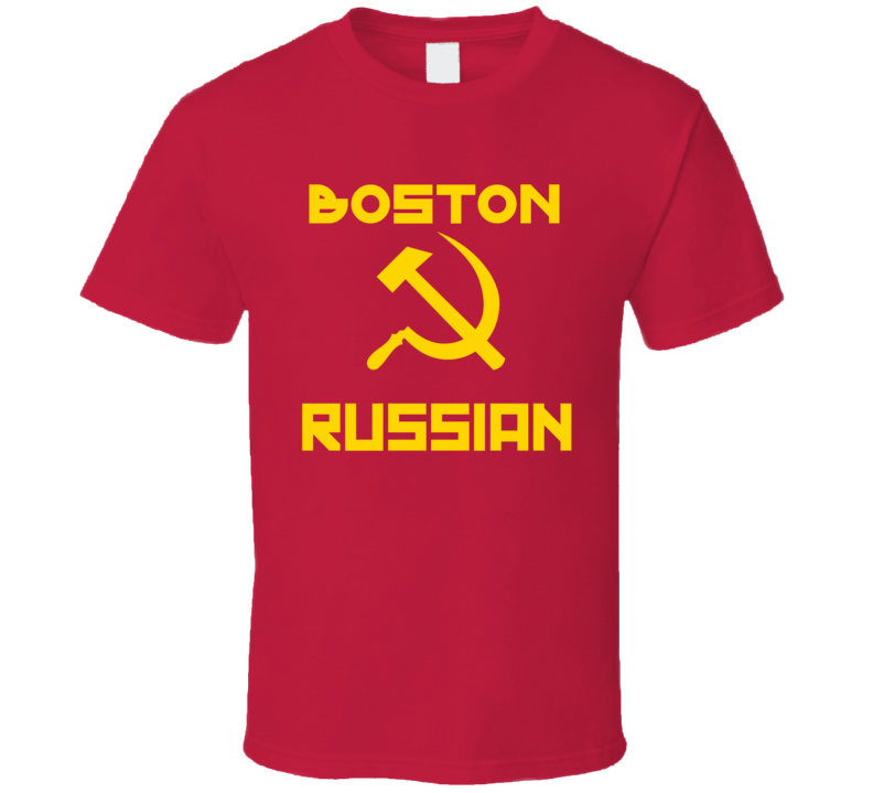 Boston Russian Hammer And Sickle Custom T Shirt