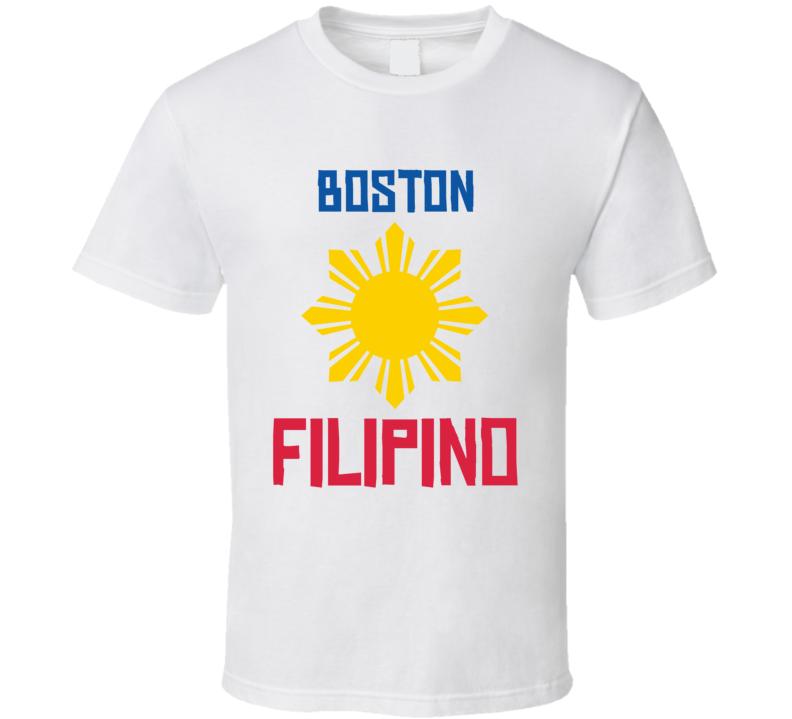 Boston Filipino Custom T Shirt