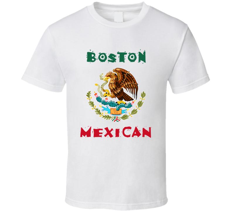 Boston Mexican Custom T Shirt