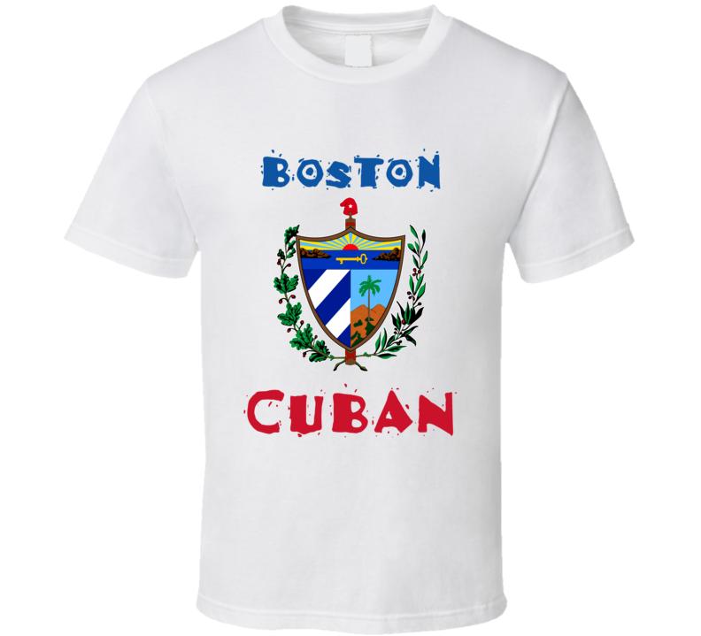 Boston Cuban Custom T Shirt