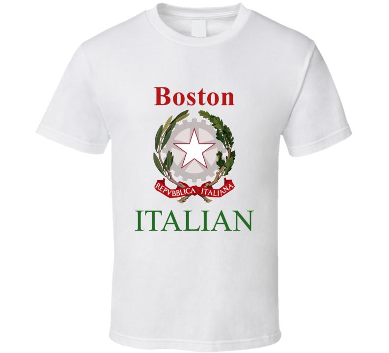 Boston Italian Custom T Shirt
