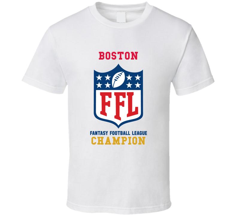 Boston Fantasy Football League Champion T Shirt