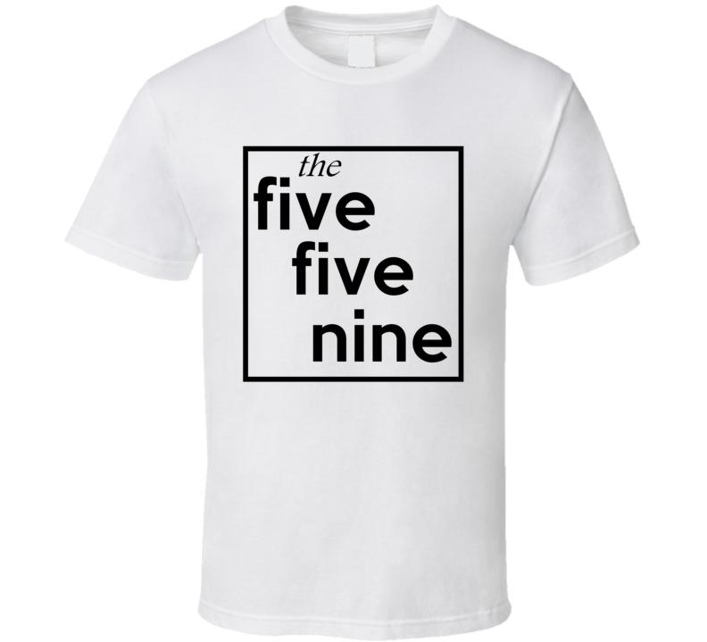 Five Five Nine California 559 Fun Cool Area Code City Pride T Shirt