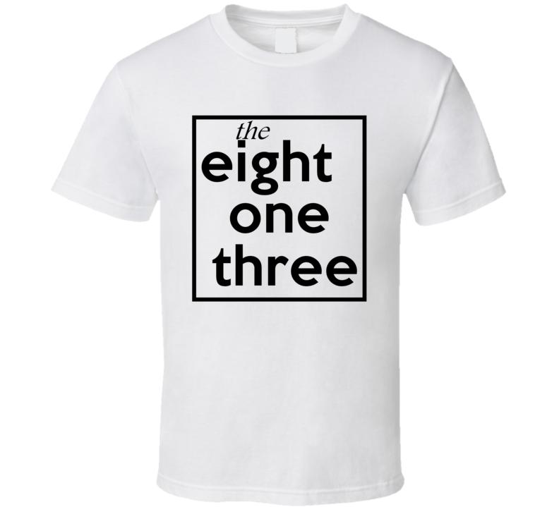 Eight One Three Florida 813 Fun Cool Area Code City Pride T Shirt