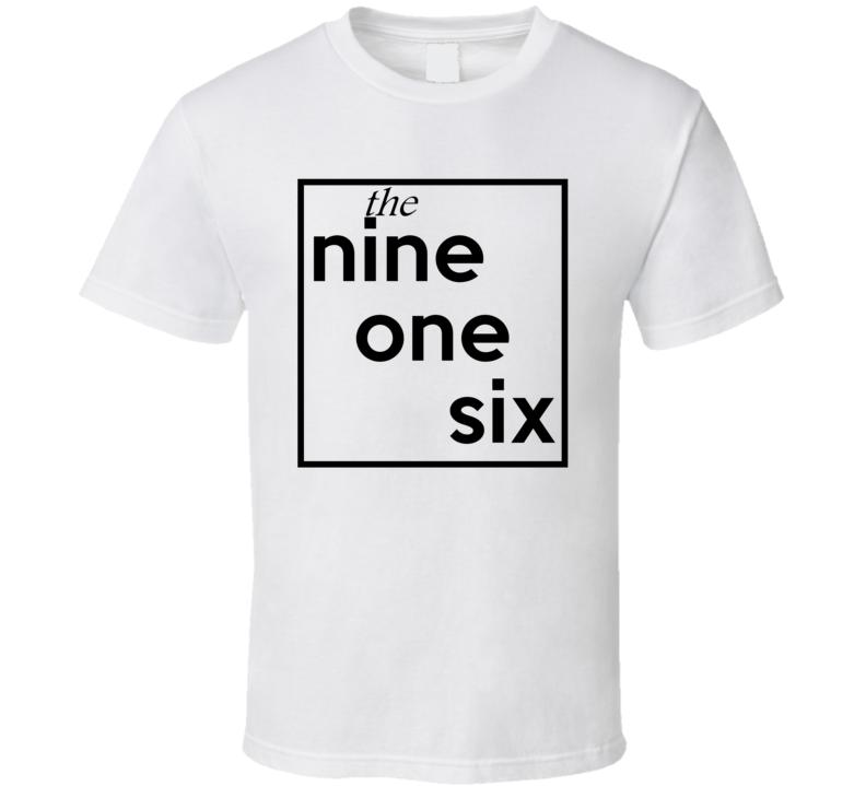 Nine One Six California 916 Fun Cool Area Code City Pride T Shirt