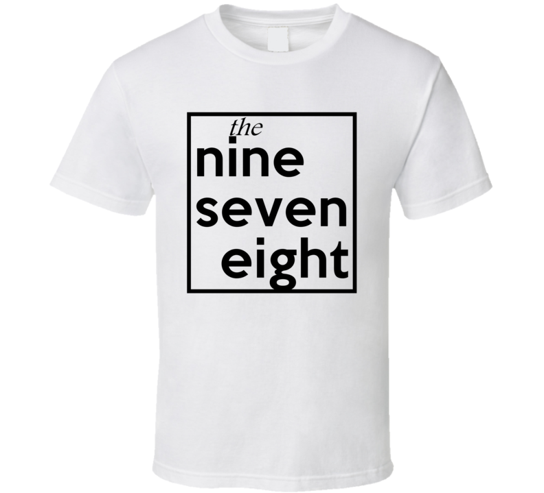 Nine Seven Eight Massachusetts 978 Fun Cool Area Code City Pride T Shirt