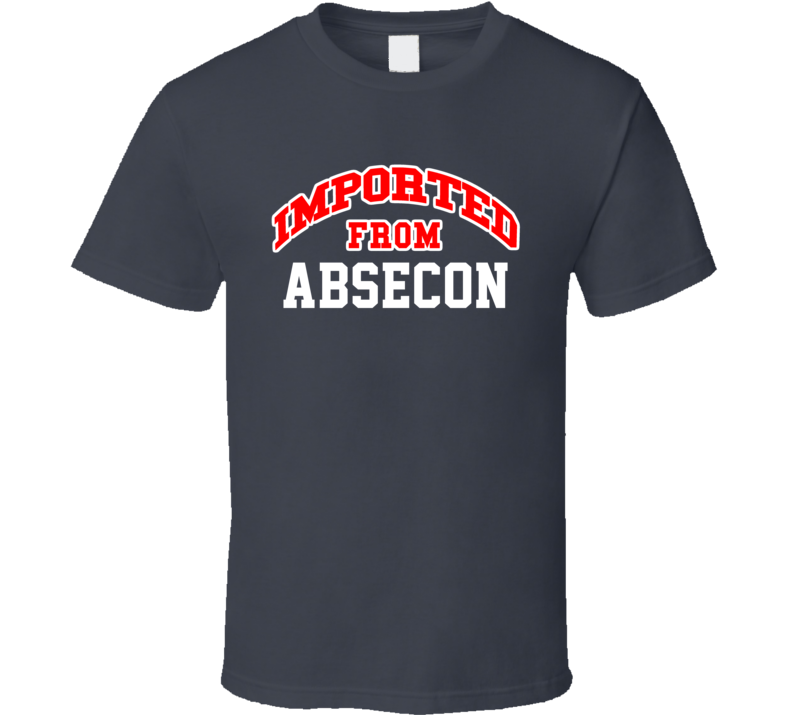 Imported From Absecon New Jersey Sports Team Trade T Shirt