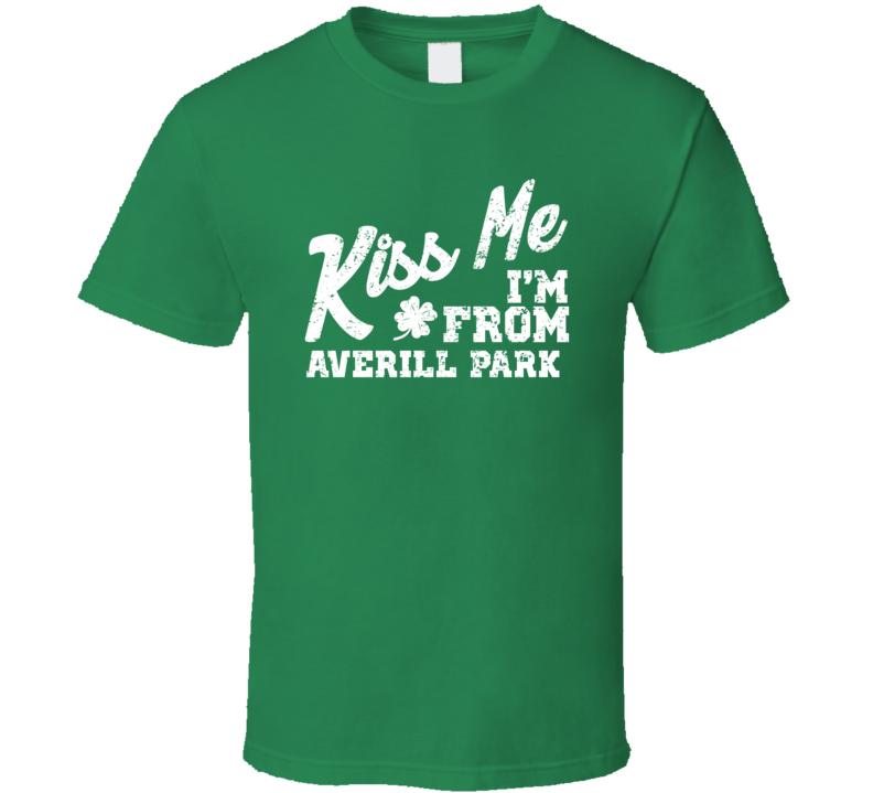 Averill Park New York Kiss Me I'm From City Irish St Patricks Day Pub Crawl T Shirt
