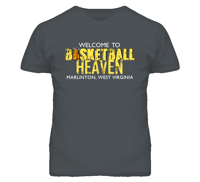 Welcome To Basketball Heaven Marlinton, West Virginia T Shirt