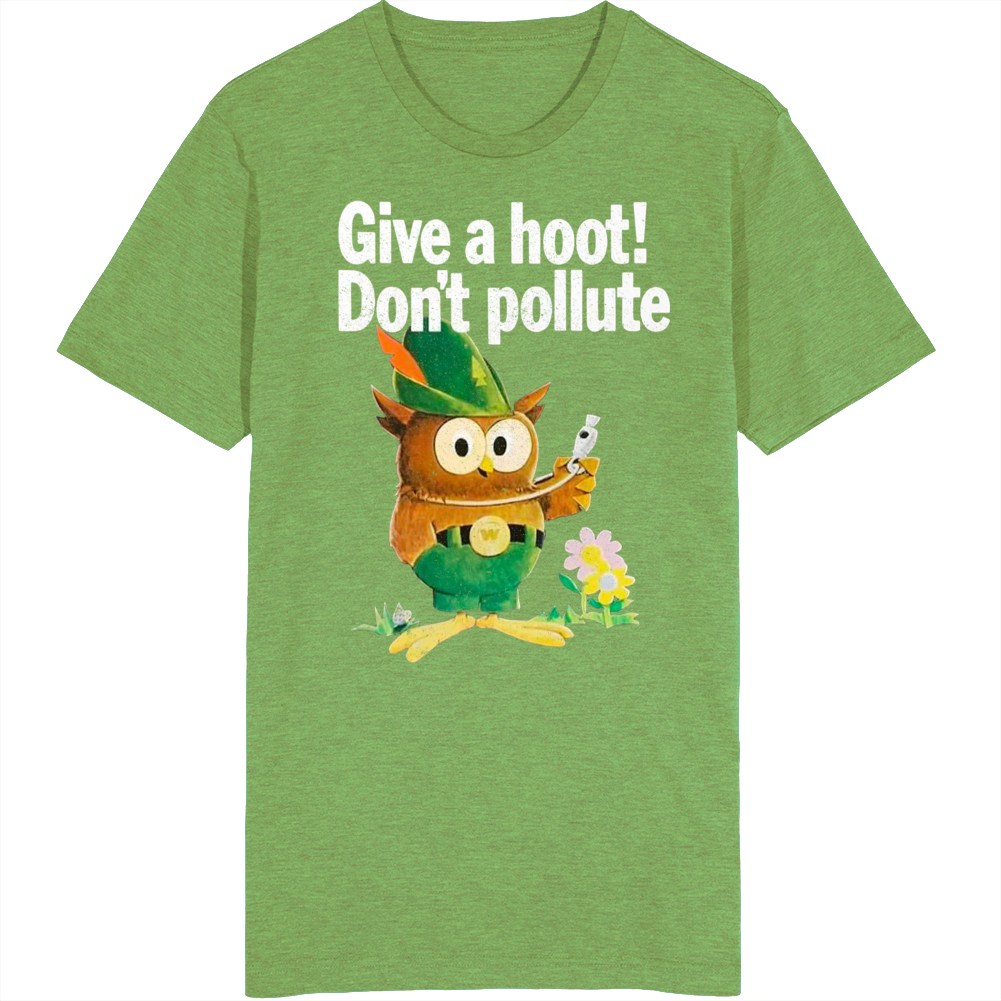 Give A Hoot Dont Pollute Vintage Retro T Shirt