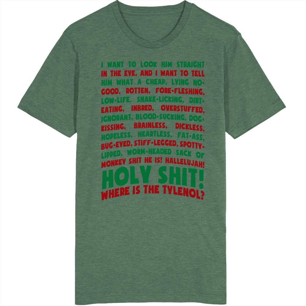 Holy Shit Where Is The Tylenol Christmas Vacation Movie Quote T Shirt