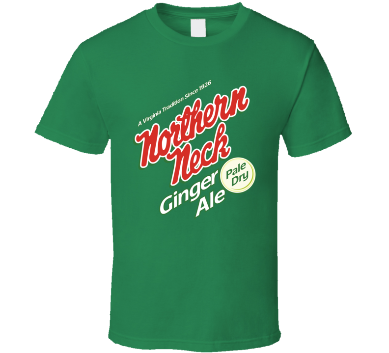 Northern Neck Ginger Ale Pale Dry Foodie Food Lover T Shirt