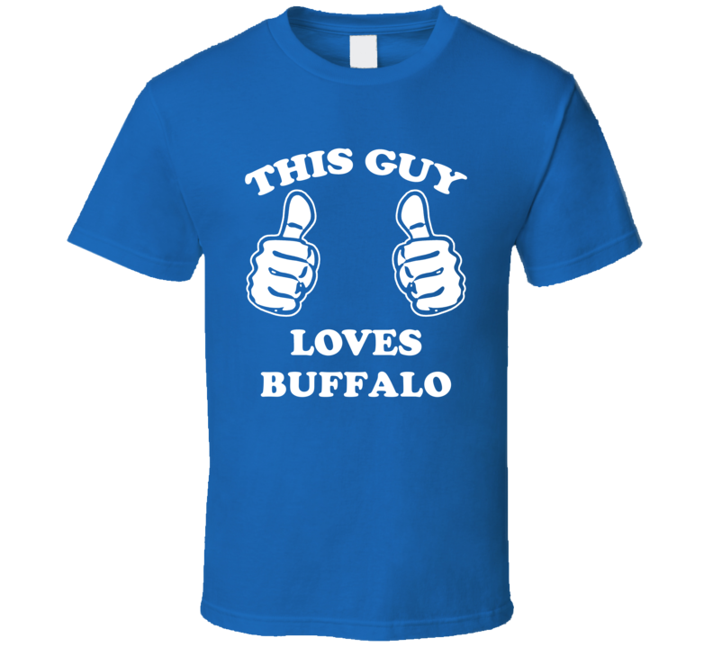 Buffalo Erie County New York State This Guy Loves T Shirt