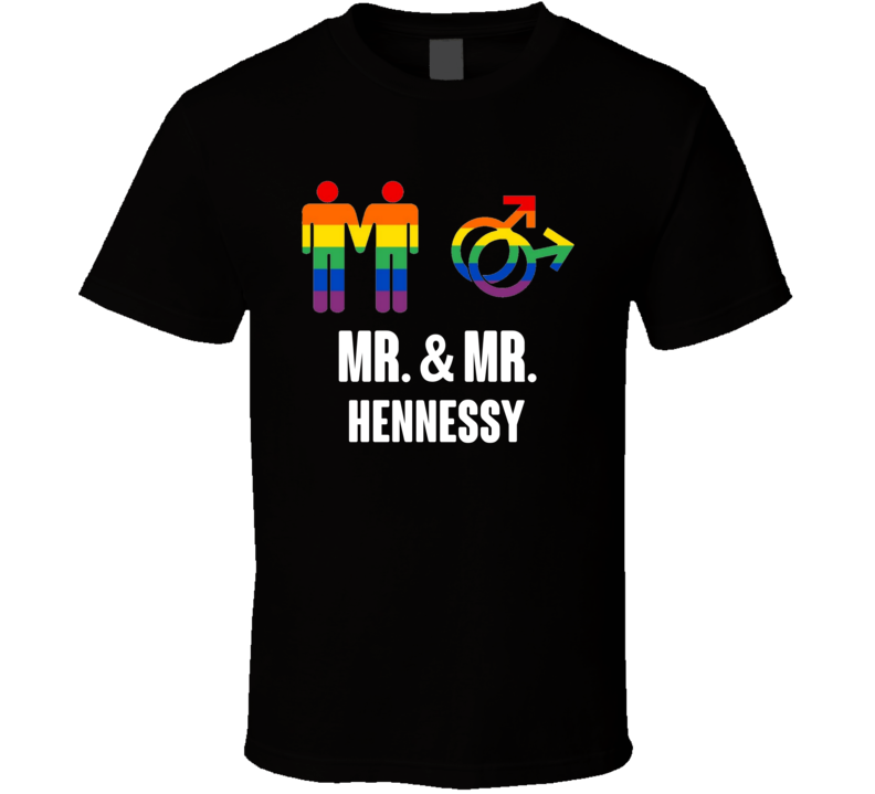 Mr And Mr Hennessy Last Name Gay Pride T Shirt