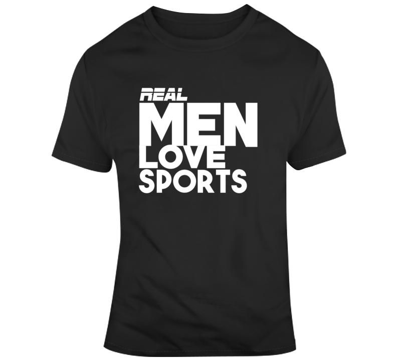 Real Man Loves Sports- T-shirts