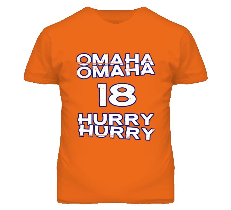 Omaha Omaha Hurry Hurry Manning 18 Grunge Denver Football Orange T Shirt