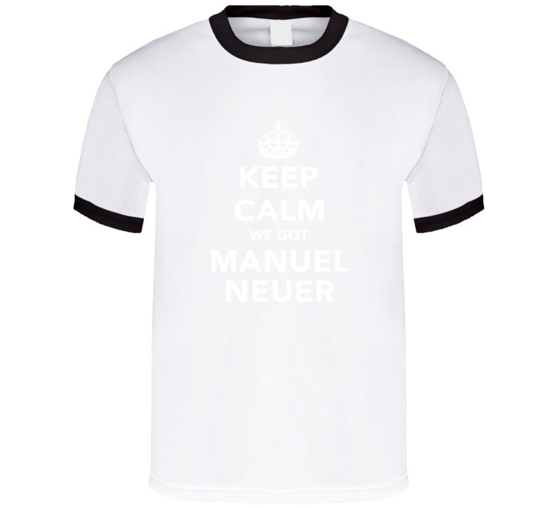 Manuel Neuer Keep Calm Munich Soccer Fan Cotton T Shirt