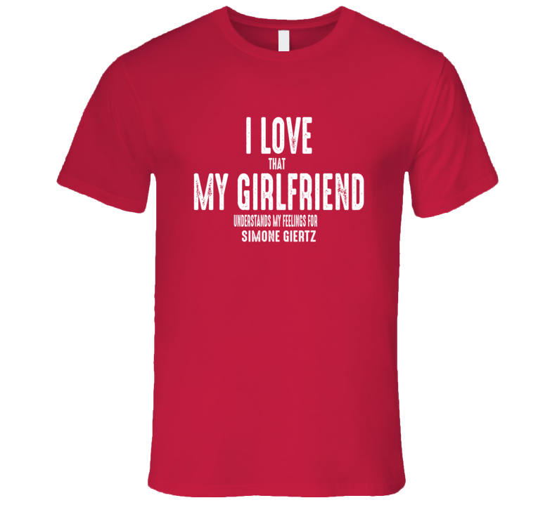 I Love My Girlfriend Simone Giertz Worn Look Funny Mens T Shirt
