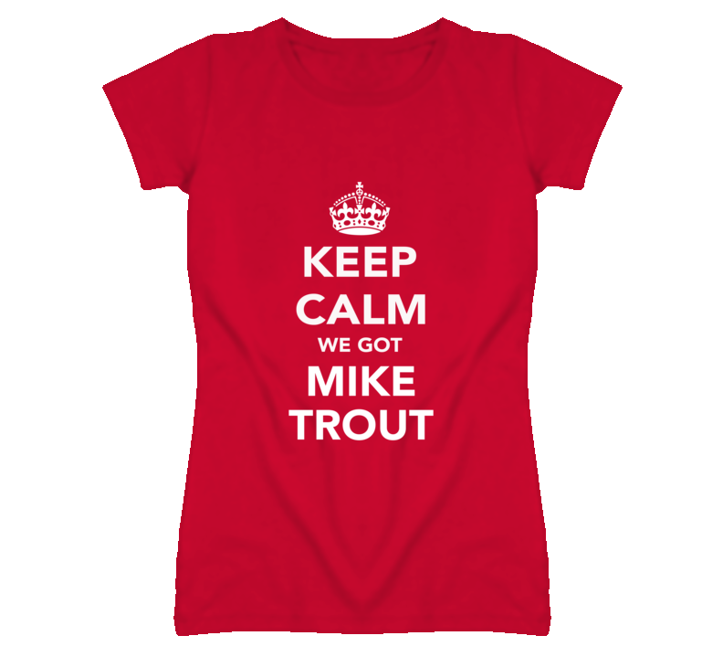 Keep Calm Mike Trout Angels Fan Ladies Funny T Shirt