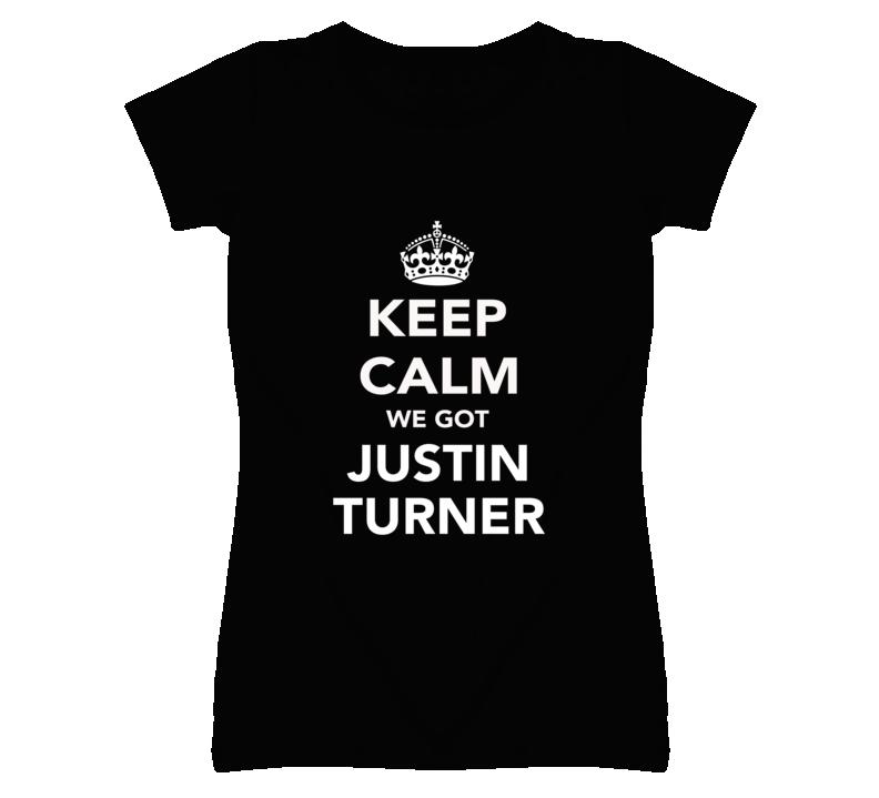 Keep Calm Justin Turner Dodgers Fan Ladies Funny T Shirt