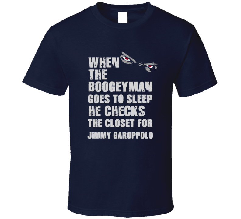 Jimmy Garoppolo Boogeyman Football Sports New England T Shirt