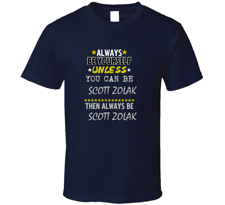 Scott Zolak Always Be Football Sports New England T Shirt