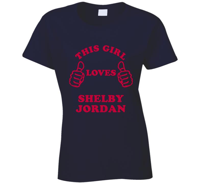 Shelby Jordan This Girl Loves Football Sports New England T Shirt