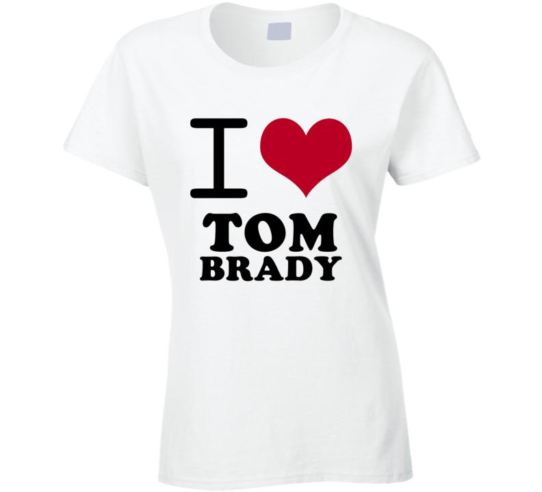 Tom Brady I Heart Love Football Sports New England T Shirt