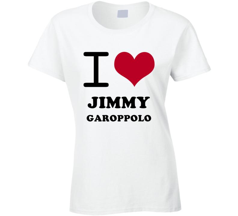 Jimmy Garoppolo I Heart Love Football Sports New England T Shirt