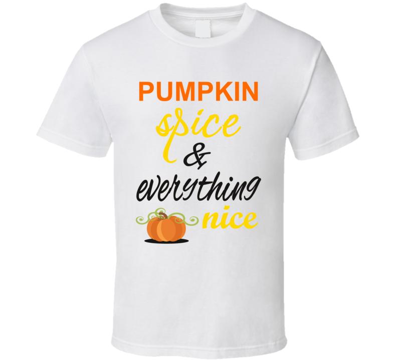 Pumpkin Spice & Everything Nice Unisex Kids T Shirt