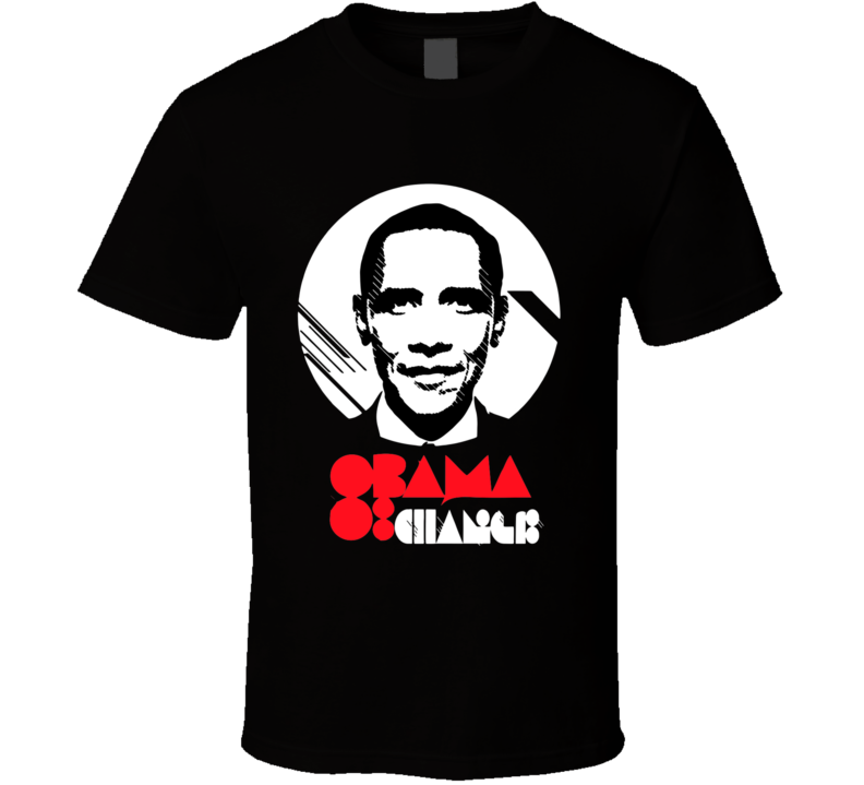 Barack Obama Change T Shirt - Unisex Fit