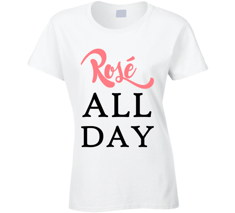 Rose' All Day Ladies Fitted T Shirt