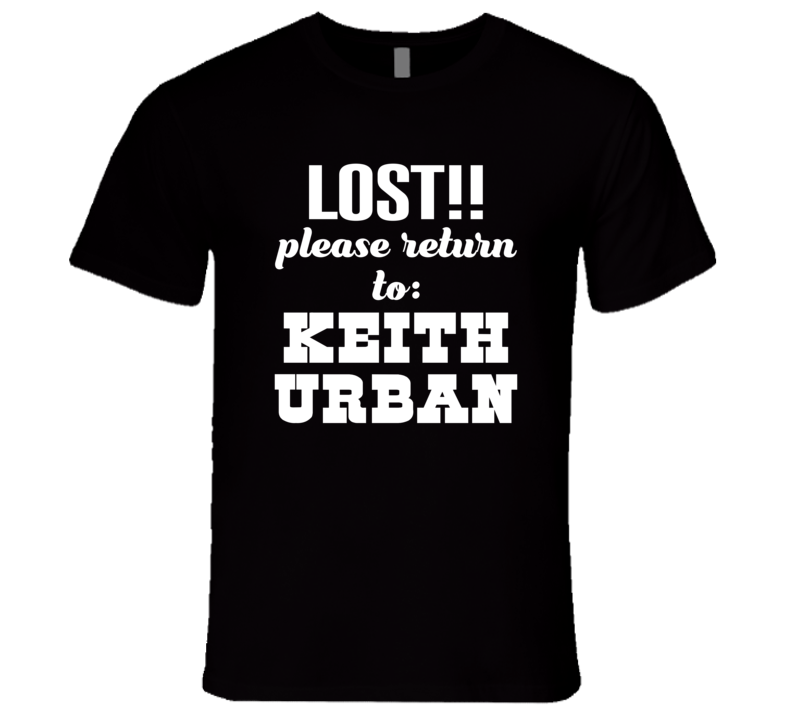 Lost!! Please Return To Keith Urban Premium Fitted T Shirt