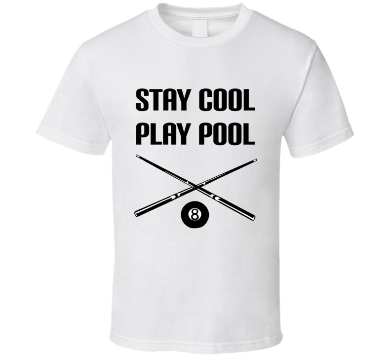 Stay Cool Play Pool Billiards Shirt, Pool Cue Shirt, Billiards Tee Shirt, Billiards T Shirt