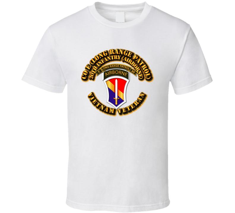 SOF - Vietnam - Co E 20th Inf LRRP - 1st Field Force T Shirt