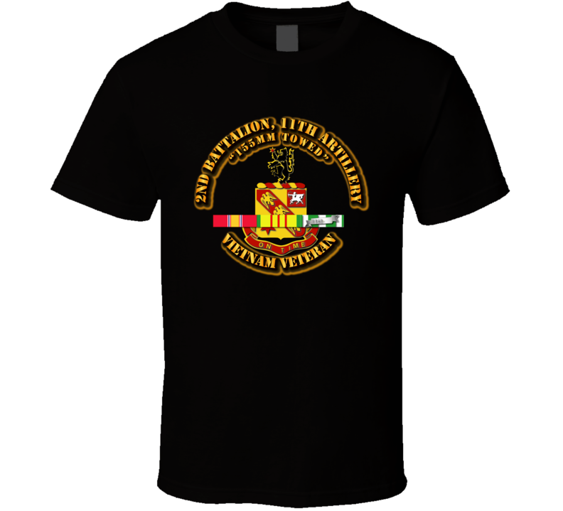 2nd Battalion, 11th Artillery (155mm Towed) w SVC Ribbon T Shirt