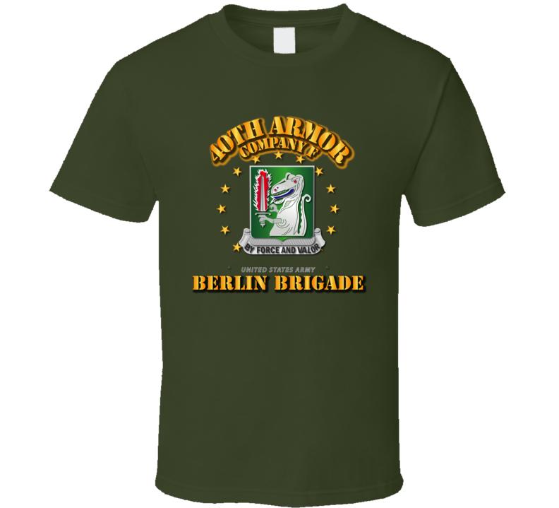 Company F 40th Armor - Berlin Brigade T Shirt