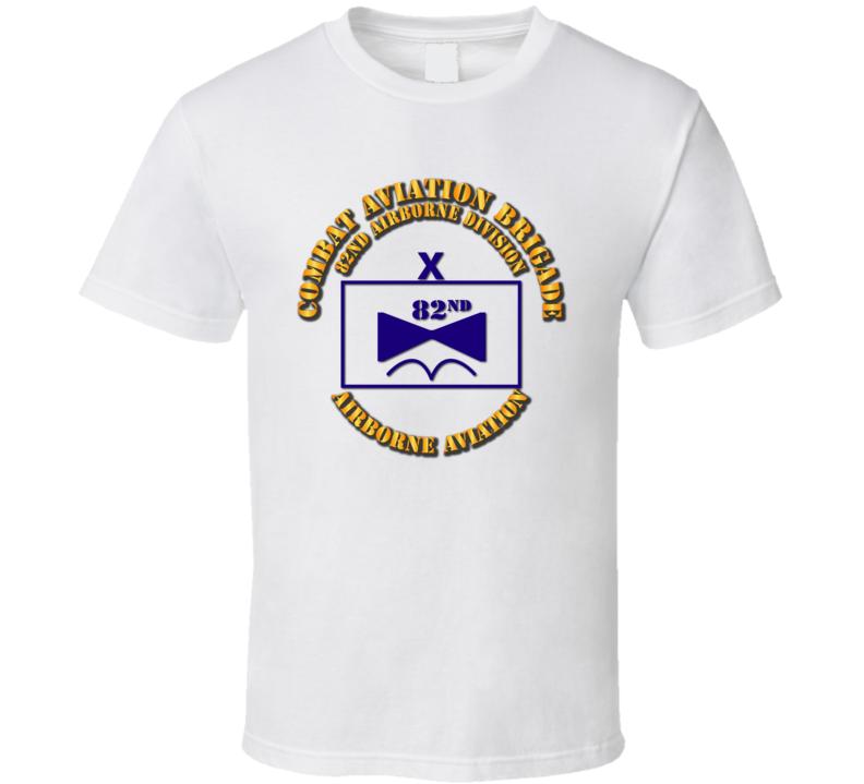 TacSym - Cbt Avn Bde - 82nd Abn Div T Shirt