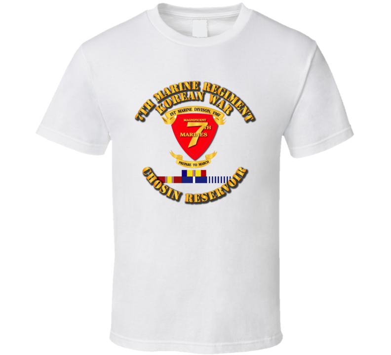 7th Marine Regt - Korea - Chosin w SVC Ribbons T Shirt