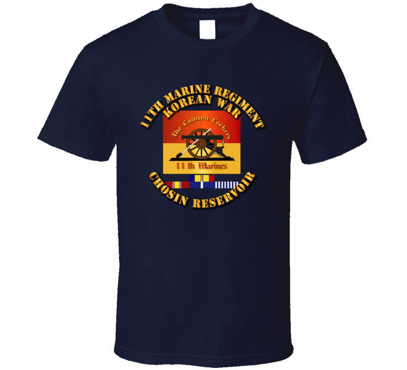 11th Marine Regt - Korea - Chosin w SVC Ribbons T Shirt