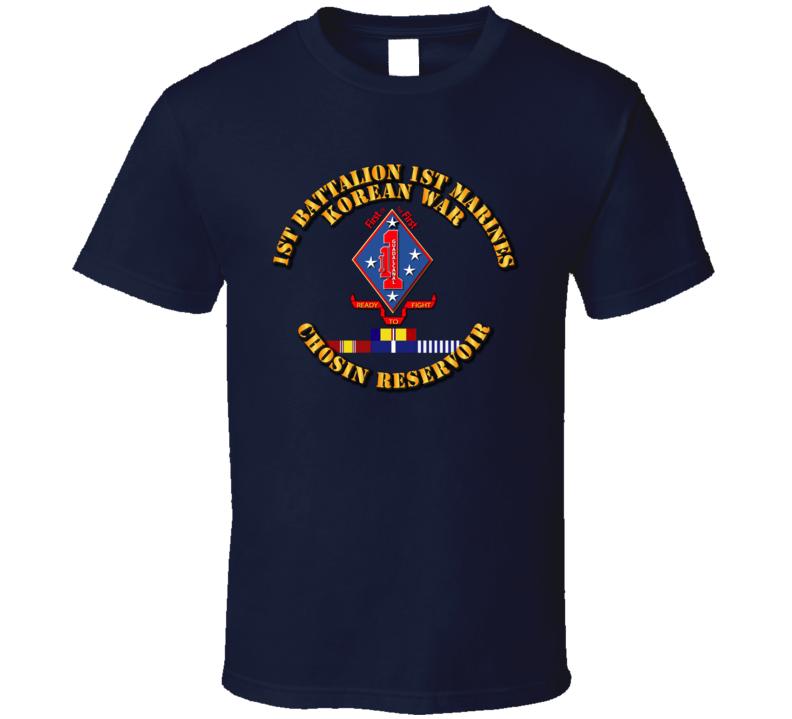 1st Bn 1st Marines - Korea - Chosin w SVC Ribbons T Shirt