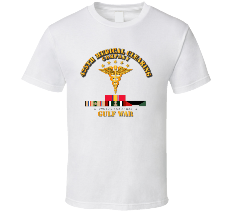 425th Medical Clearing Co - Gulf War Veteran w SVC Ribbons T Shirt