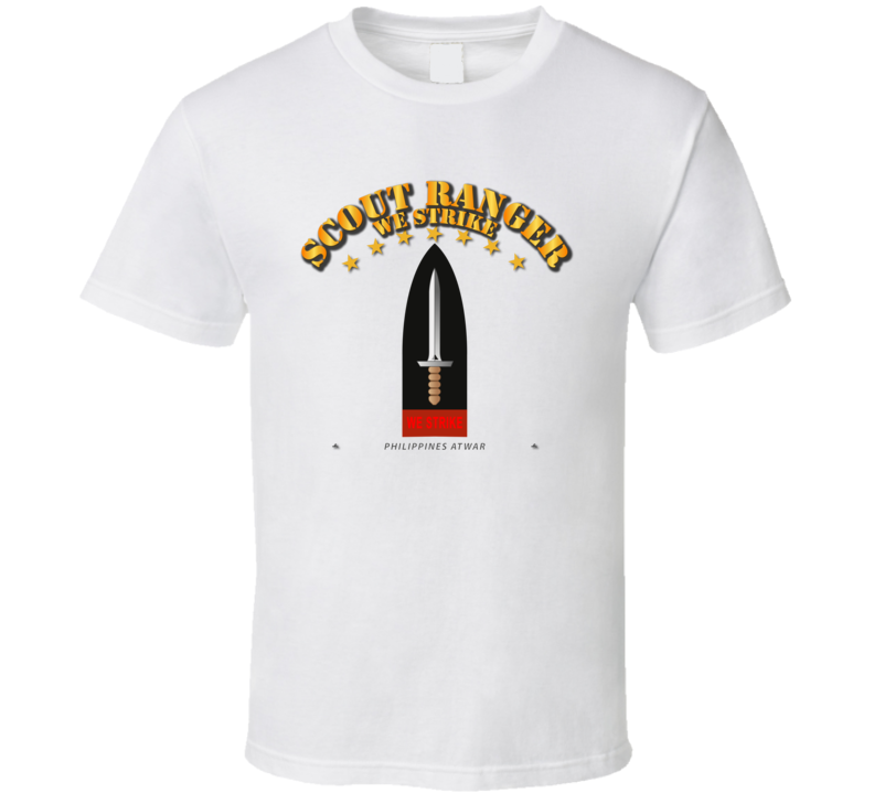 Philippines - Scout Ranger - We Strike T Shirt