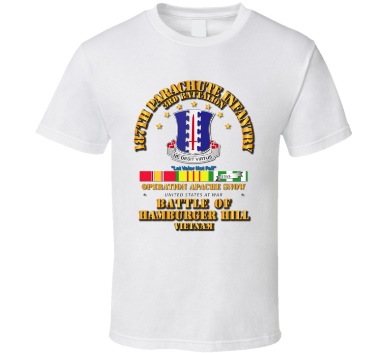 Hamburger Hill - 3rd Bn 187th Infantry w Svc Ribbons T Shirt