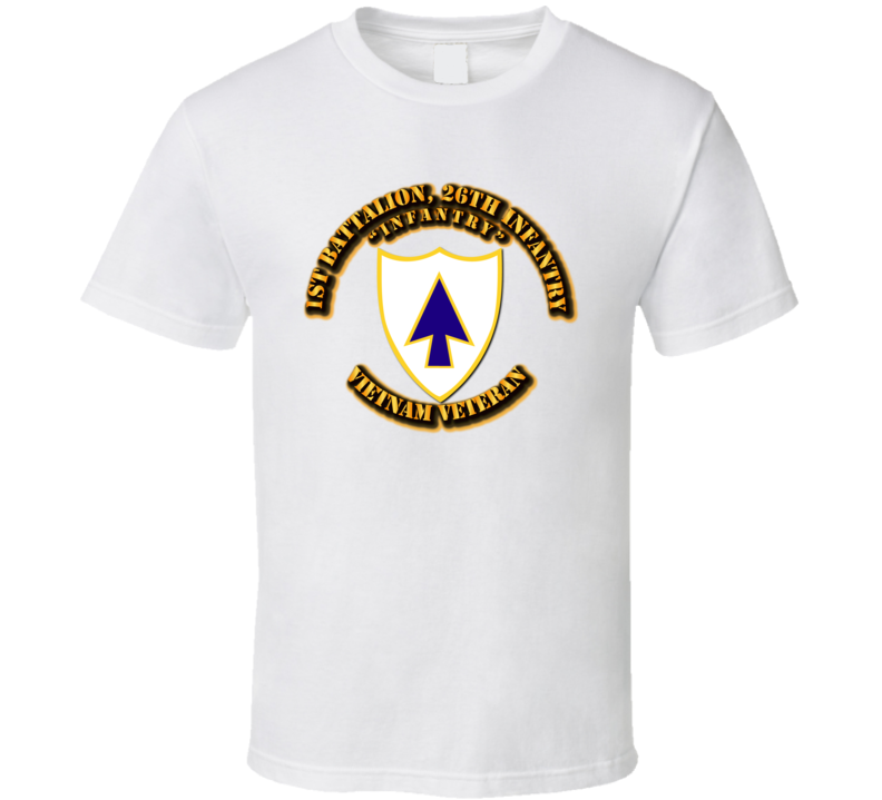 1st Battalion, 26th Infantry ( Infantry) With Txt T Shirt