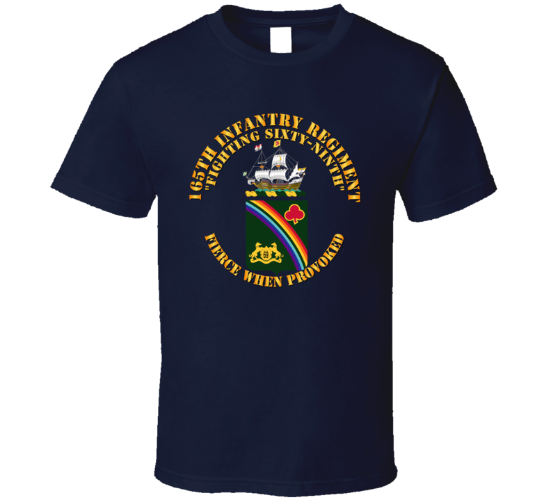 Army - Coa - 165th Infantry Regiment T Shirt